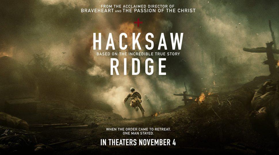 Hacksaw Ridge Review By Zachary Marsh We Live Entertainment
