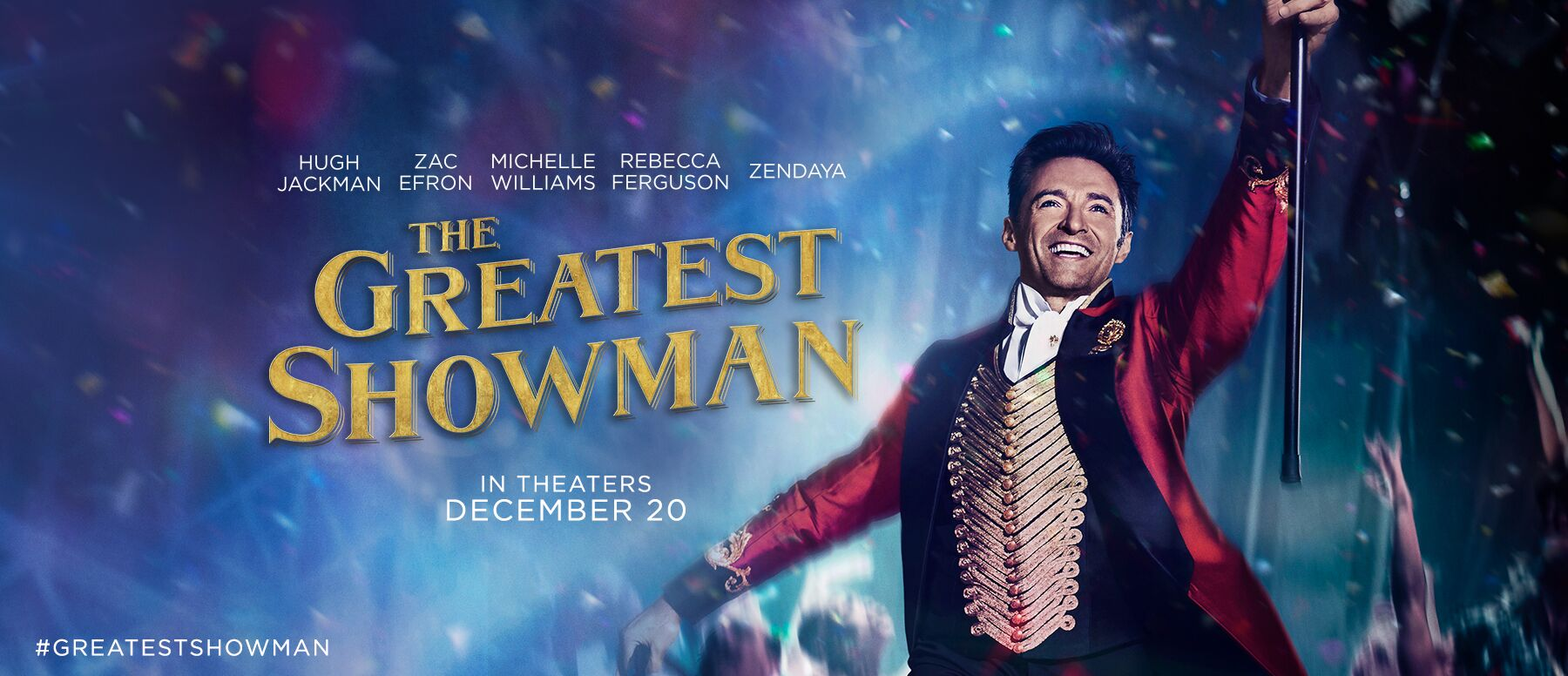 The Greatest Showman Hot Movie Art Silk Poster Canvas